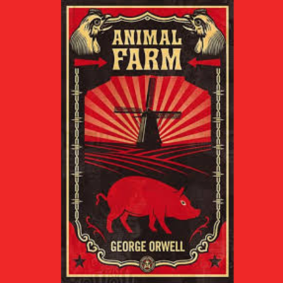 Lessons from Animal Farm by George Orwell